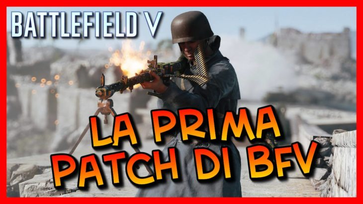 La prima patch di Battlefield V