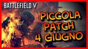 Battlefied V – Mini Patch 4 Giugno