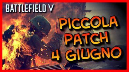 Battlefied V – Mini Patch 4 Giugno